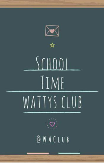 School Time Wattys Club (CLOSED)