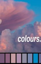 Colours  // JOSHLER // COMPLETED by fictionandfandoms