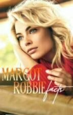 Margot Robbie Facts by rebelstardust-