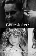 Gone *Joker/Jared* by DancingInTheGalaxy