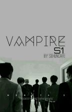 VAMPIRE MONSTA X [MALAY FF] by Jeonkookies01