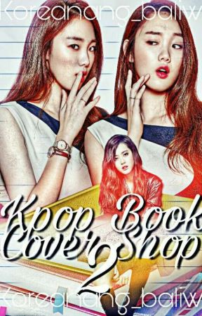 Kpop Book Cover Shop 2 by Koreanang_Baliw