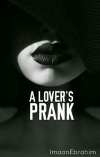 A Lover's Prank  by imaan-