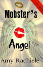 Mobster's Angel by AmyRachiele