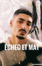 Échec et mat || Sneazzy  by TaylorLingelser