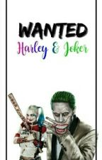 Wanted//Harley & Joker  by Hanine03