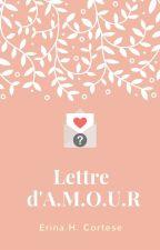 Lettre d'A.M.O.U.R by erinaHcortese