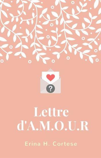 Lettre d'A.M.O.U.R [SOUS CONTRAT D'ÉDITION]