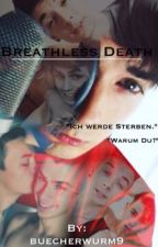 Breathless Death by buecherwurm9