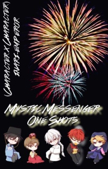 Mystic Messenger One Shots (CHARACTER X CHARACTER) (NO REQUESTING)