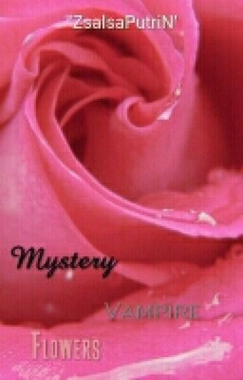 Mystery Vampire Flowers