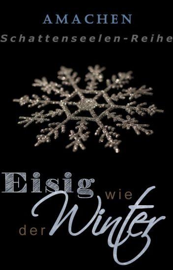 Eisig wie der Winter [Schattenseelen 5]