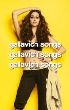 Gallavich Songs by -overcastsunshine