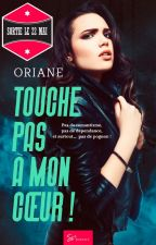 Touche pas à mon coeur ! by OrianeQuillqueen