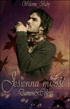 Jesienna Miłość // Damon & Celeste by Welcome_Baby
