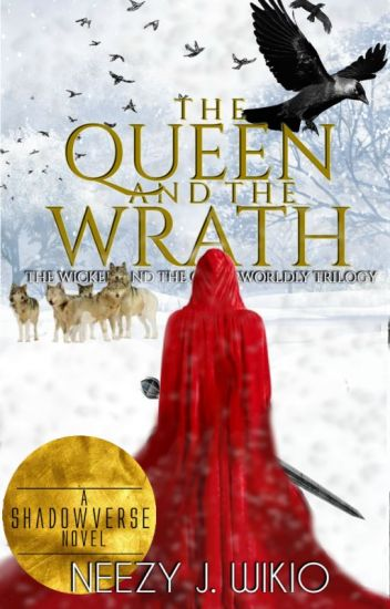 The Queen and The Wrath [LGBT]