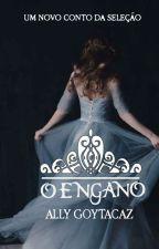 O Engano by AllyneGoytacaz