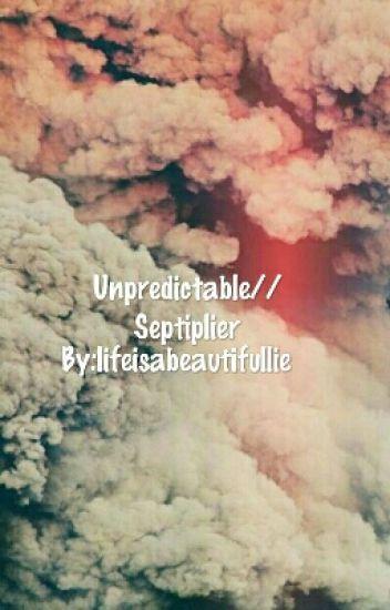 Unpredictable //Septiplier (#Wattys2016)