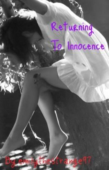 Returning to Innocence [EDITING]