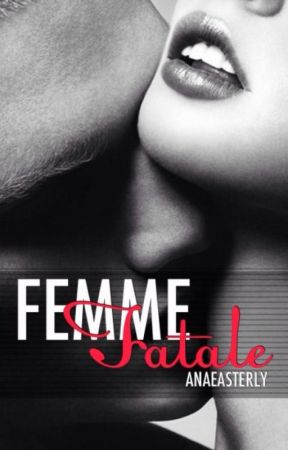 Femme Fatale by AnaEasterly