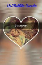 Un Maldito Secreto ~2da temporada~ Instagram~ ( Gio Simeone) 1ra Parte by CaiMike