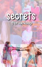 Secrets That We Keep by thebrittana