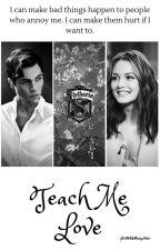 Teach Me Love // Tom Riddle by szerilejdi