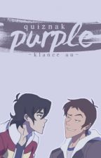 Purple // klance by quiznak