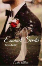 Emanet Sevda by FeveranVaveyla