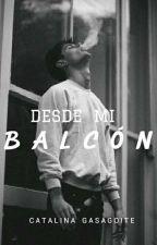 Desde Mi Balcón by CatGi_