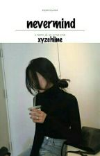 never mind; jenlisa by yeochanggu-