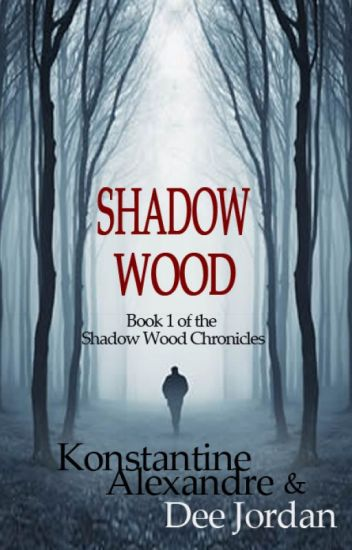 Shadow Wood