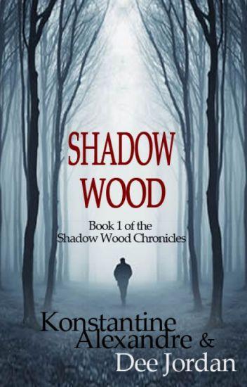 Shadow Wood