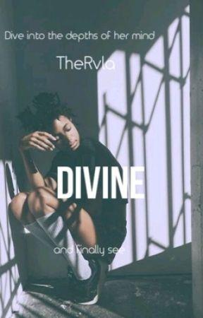 D I V I N E   by TheRula