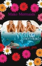 Mako Mermaids by the_golden_pin