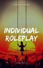 ~Individual Roleplay!~ by Xx_Little-Ryou_xX