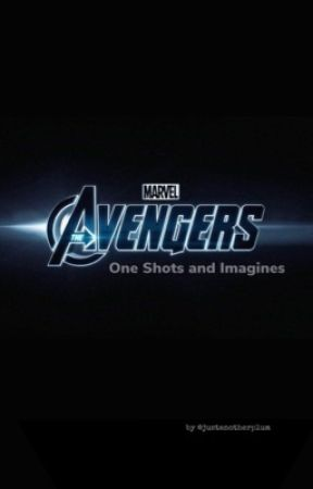 Avengers One Shots and Imagines by versajoy