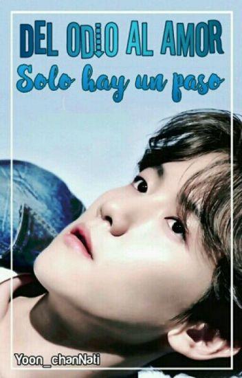 Del odio al amor solo hay un paso •BaekYeon•