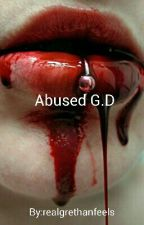 Abused  G.D by fuckfeelings