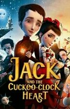 Jack and the Cuckoo Clock Heart Songs(english) by TheGreatUniter00