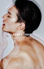DEAR ROBBIE by akratics