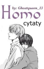 Homo cytaty ღ by Ghostqueen_13