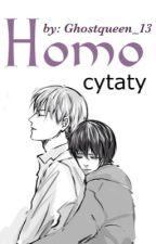 Homo cytaty ;3 by Ghostqueen_13