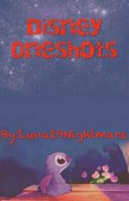 Disney Oneshots by Luna29Nightmare