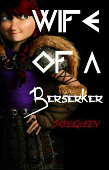 Wife Of A Berserker