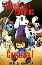 Undertale Drawing Challenge! by Xx_Skydreamur_xX