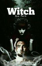 The Witch [Editando ❤] by Ana8Park