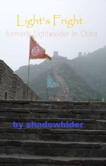 Light's Fright (formerly Lightwielder in China)
