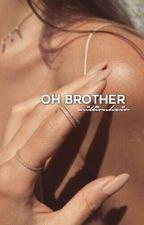 oh brother | j.b, z.m, j.m by millionheir