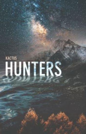 Hunters I (EN PAUSE)
